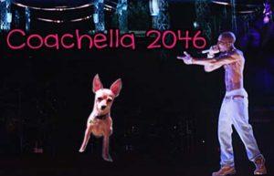 Matilda and Tupac holograms will rock Coachella 2046.