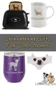 #Chihuahua Gifts For Cool Moms #wishlist #doggifts